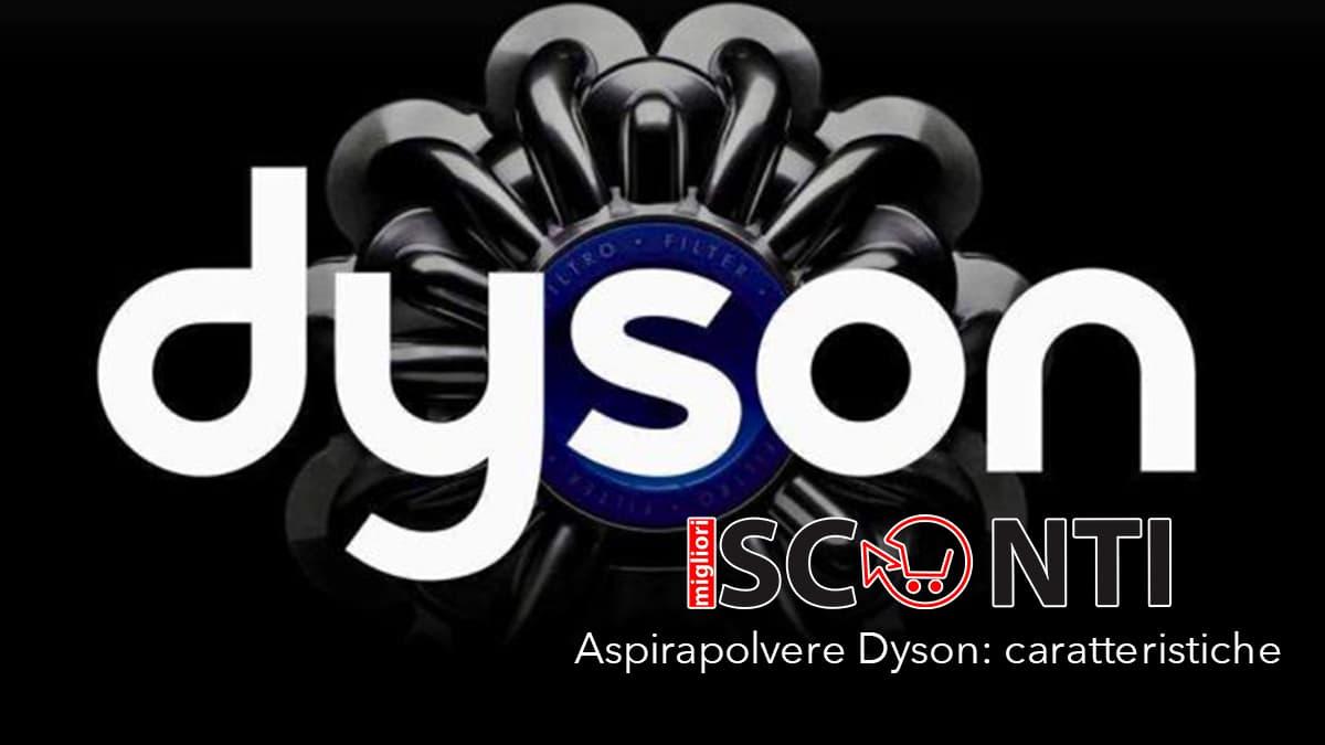 miglior aspirapolvere dyson